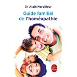 Guide familial de l&#39;homopathiepar Alain Horvilleur
