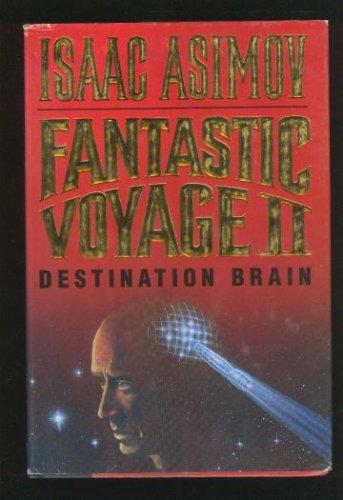 Fantastic Voyage II, Isaac Asimov