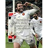 Rugby - Les plus beaux moments du tournoi des 6 nations