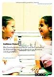 img - for Die Geschwisterkonstellation Und Ihr Einfluss Auf Die Entwicklung Und Sozialisation Von Kindern Und Jugendlichen (German Edition) book / textbook / text book