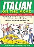 Jane Wightwick ITALIAN ON THE MOVE (EBOOK): The Lively Audio Language Program for Busy People