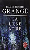 img - for La Ligne Noire (Ldp Thrillers) (French Edition) book / textbook / text book