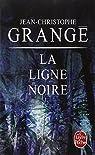 La Ligne noire par Grangé