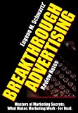 img - for Eugene M. Schwartz' Breakthrough Advertising Review Notes: What Makes Marketing Work - For Real (Masters of Marketing Secrets Book 2) book / textbook / text book
