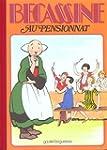 B�cassine au pensionnat, tome 11