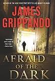 Afraid of the Dark (Jack Swyteck)
