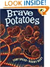 Brave Potatoes (Reading Railroad Books)