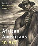 img - for African Americans in Art: Selections from the Art Institute of Chicago by Susan F.N L. Rossen (1999-05-01) book / textbook / text book