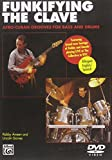 Funkifying the Clave: Afro-Cuban Grooves for Bass and Drums( English & Spanish)
