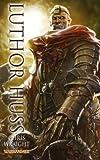 Chris Wraight Warhammer - Luthor Huss