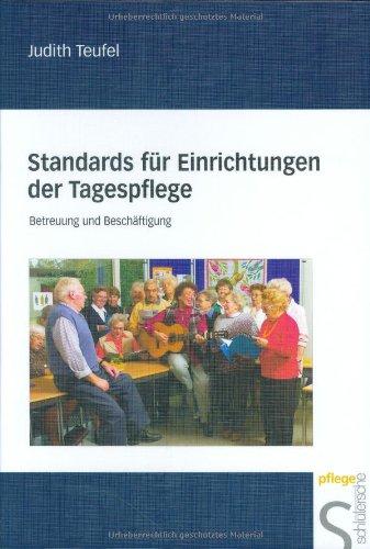 Standards für Einrichtungen der Tagespflege