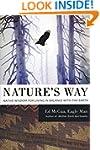 Nature's Way: Native Wisdom for Livin...