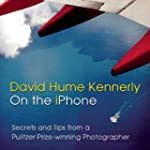 David Hume Kennerly On the iPhone: Se...