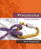 Precalculus: Functions and Graphs (3rd Edition)