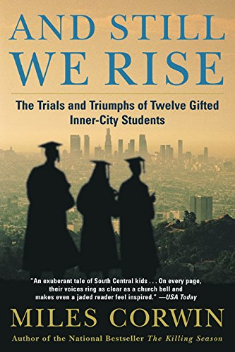 And Still We Rise: The Trials and Triumphs of Twelve...