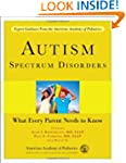 Autism Spectrum Disorders: What Every...