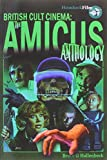 The Amicus Anthology (British Cult Cinema)