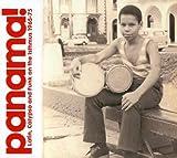パナマ!:ラテン、カリプソ・アンド・ファンク・オン・ザ・イスマス1965-75