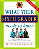 What Your Sixth Grader Needs to Know (Revised) (Core Knowledge Series)