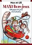 Max et Lili : Le maxi livre-jeux N�2