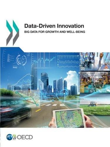 Data-Driven Innovation: Big Data for Growth and Well-Being [OECD, Organization for Economic Cooperation and Development] (Tapa Blanda)