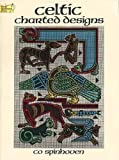 img - for Celtic Charted Designs (Dover Embroidery, Needlepoint) by Co Spinhoven (1987-08-01) book / textbook / text book