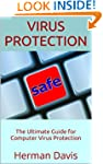 Virus Protection: The Ultimate Guide...