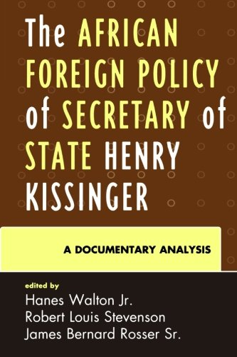 The African Foreign Policy of Secretary of State Henry...