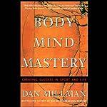 Body Mind Mastery