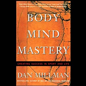 Body Mind Mastery Hörbuch