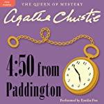 4:50 from Paddington: A Miss Marple Mystery (       UNABRIDGED) by Agatha Christie Narrated by Emilia Fox