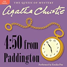 4:50 from Paddington: A Miss Marple Mystery Audiobook by Agatha Christie Narrated by Emilia Fox