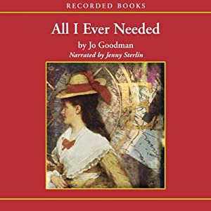 All I Ever Needed | [Jo Goodman]
