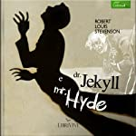 Dr. Jekyll e Mr. Hyde [Dr. Jekyll and Mr. Hyde] | Robert Louis Stevenson