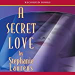 A Secret Love: A Cynster Novel (       UNABRIDGED) by Stephanie Laurens Narrated by Simon Prebble