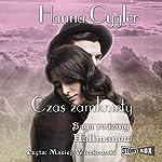 Czas zamkniety (Saga rodziny Hallmanów 1)   Hanna Cygler