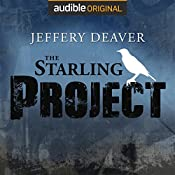 The Starling Project: An Audible Drama   Jeffery Deaver