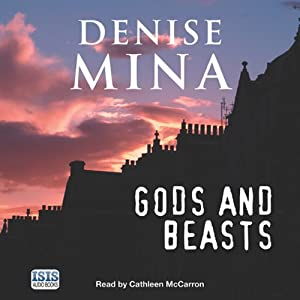 Gods and Beasts | [Denise Mina]