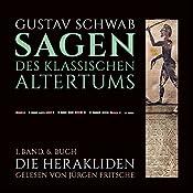 Die Herakliden (Die Sagen des klassischen Altertums Band 1, Buch 6 - Teil 2) | Gustav Schwab