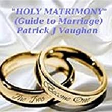 Holy Matrimony Audiobook by Patrick Vaughan Narrated by Miguel Rodriguez