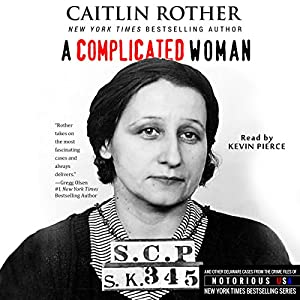 A Complicated Woman: South Carolina, Notorious USA Audiobook