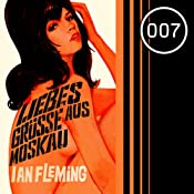Liebesgrüße aus Moskau (James Bond 5) | Ian Fleming