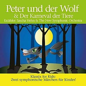 Peter und der Wolf & Karneval der Tiere Hörbuch