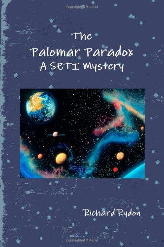 The Palomar Paradox: A Seti Mystery