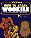 How to Speak Wookiee (Star Wars)