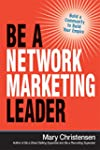 Be a Network Marketing Leader: Build...