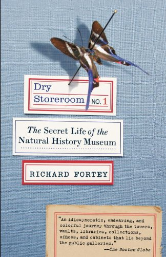 Dry Storeroom No. 1: The Secret Life of the Natural...