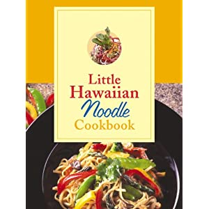 Little Hawaiian Noodle Cookbook