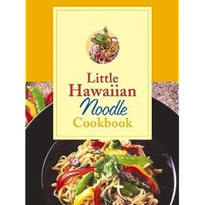 Little Hawaiian Noodle Cookbook
