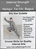 Internal Strength for Tai Chi - Hsing-I - Bagua